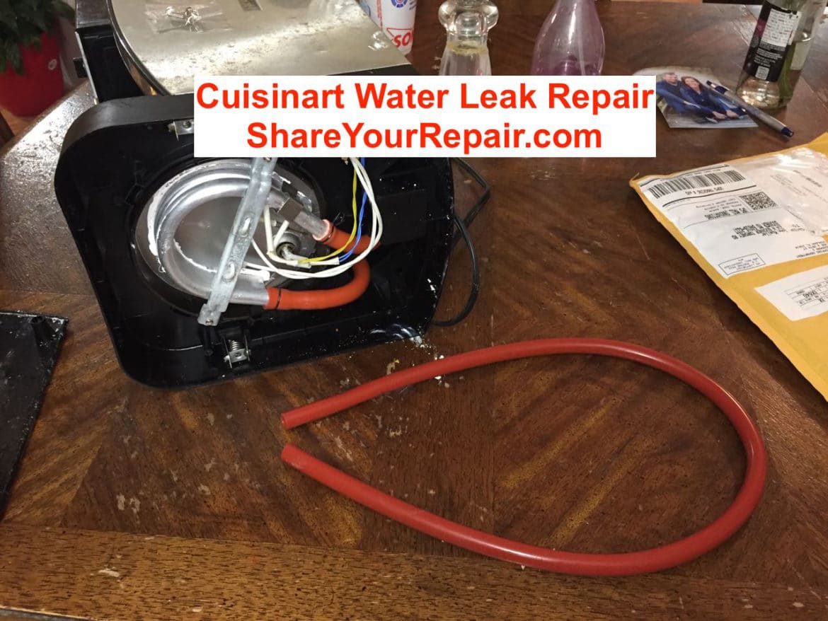 Share Your Repair Step By Auto Electronic And Home Electrical Wiring Cuisinart Water Leak Replace Cracked Hoses