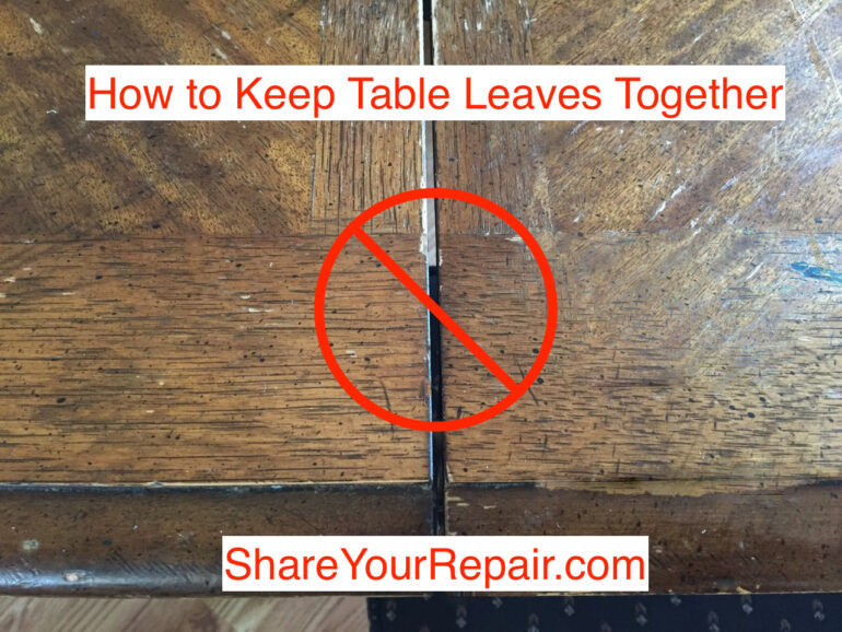 How to Keep Table Leaves Together