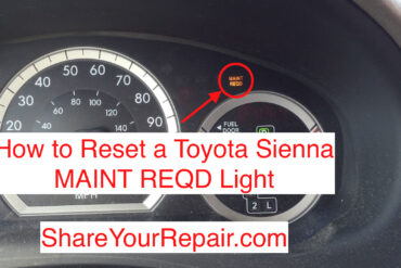 How to Reset Toyota Sienna Maint Reqd Light