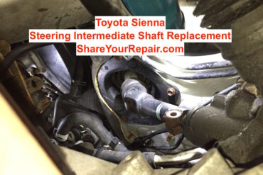 Sienna Steering Intermediate Shaft Replacement